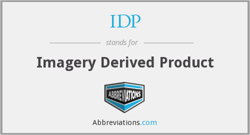 IDP - Imagery Derived Product