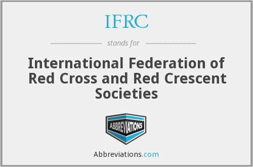 IFRC - International Federation of Red Cross and Red Crescent Societies