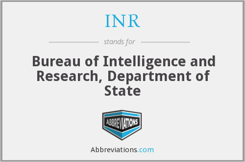 INR - Bureau of Intelligence and Research, Department of State