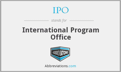 IPO - International Program Office
