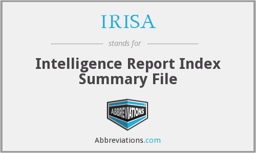 IRISA - Intelligence Report Index Summary File