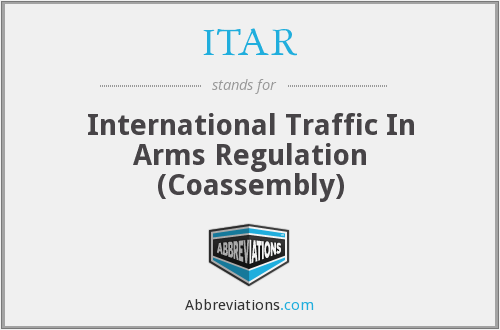 ITAR - International Traffic In Arms Regulation (Coassembly)