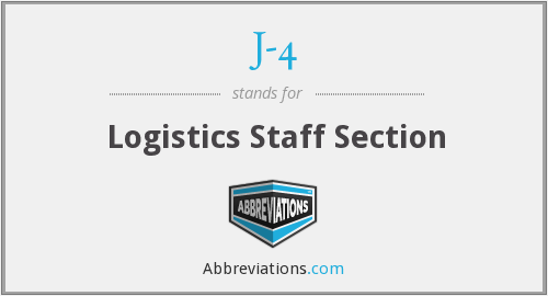 J-4 - Logistics Staff Section