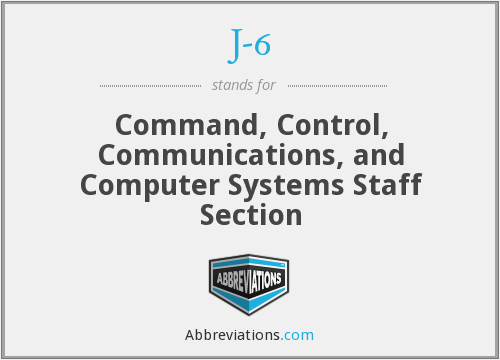 J-6 - Command, Control, Communications, and Computer Systems Staff Section