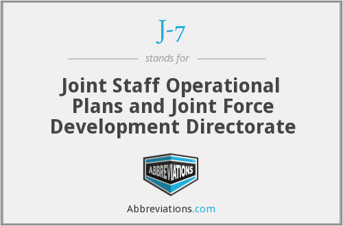J-7 - Joint Staff Operational Plans and Joint Force Development Directorate