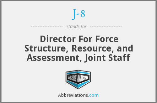 J-8 - Director For Force Structure, Resource, and Assessment, Joint Staff