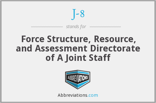 J-8 - Force Structure, Resource, and Assessment Directorate of A Joint Staff