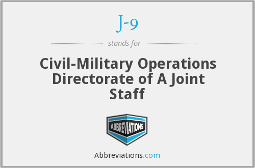 J-9 - Civil-Military Operations Directorate of A Joint Staff