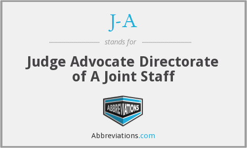J-A - Judge Advocate Directorate of A Joint Staff