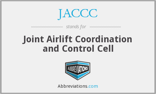 JACCC - Joint Airlift Coordination and Control Cell