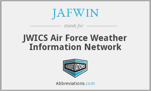 JAFWIN - JWICS Air Force Weather Information Network
