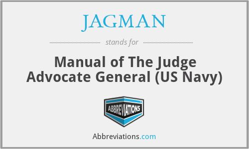 JAGMAN - Manual of The Judge Advocate General (US Navy)