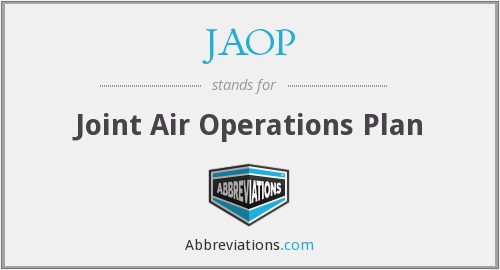 JAOP - Joint Air Operations Plan