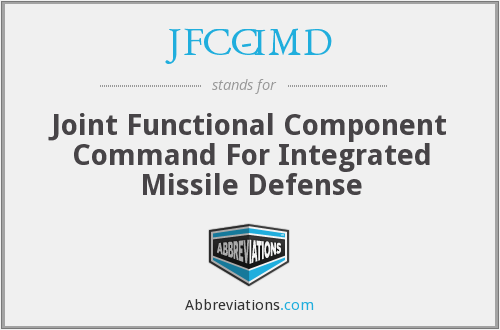 JFCC-IMD - Joint Functional Component Command For Integrated Missile Defense