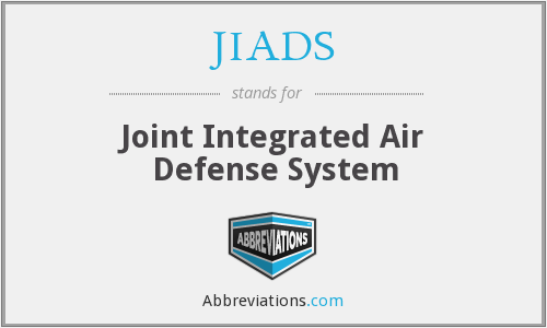 JIADS - Joint Integrated Air Defense System