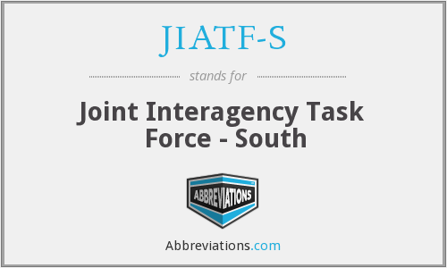 What does JIATF-S stand for?