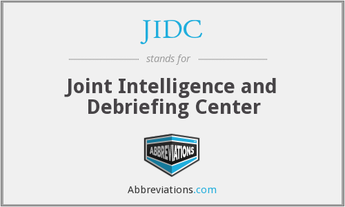 JIDC - Joint Intelligence and Debriefing Center