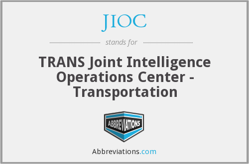 JIOC - TRANS Joint Intelligence Operations Center - Transportation