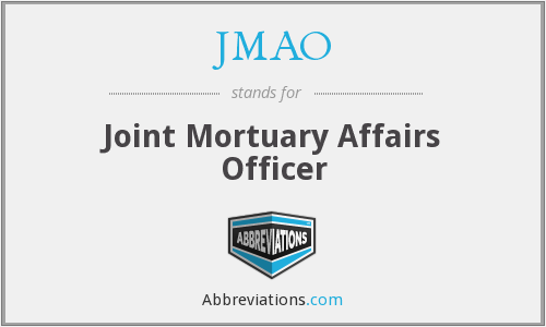 JMAO - Joint Mortuary Affairs Officer