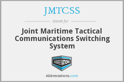 JMTCSS - Joint Maritime Tactical Communications Switching System