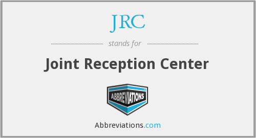 JRC - Joint Reception Center