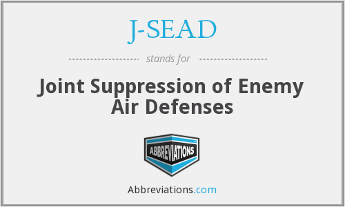 J-SEAD - Joint Suppression of Enemy Air Defenses