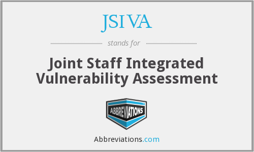 JSIVA - Joint Staff Integrated Vulnerability Assessment