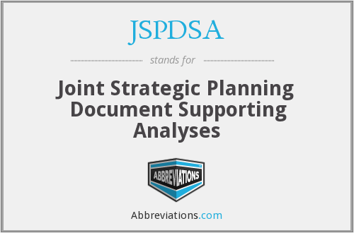 JSPDSA - Joint Strategic Planning Document Supporting Analyses