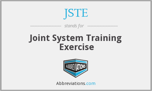 JSTE - Joint System Training Exercise