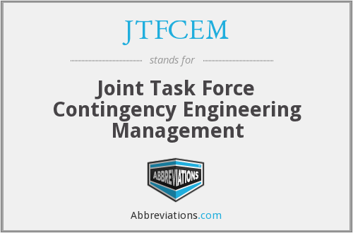 JTFCEM - Joint Task Force Contingency Engineering Management