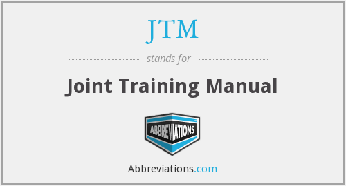 JTM - Joint Training Manual