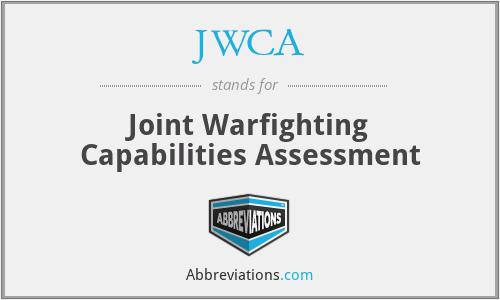 JWCA - Joint Warfighting Capabilities Assessment