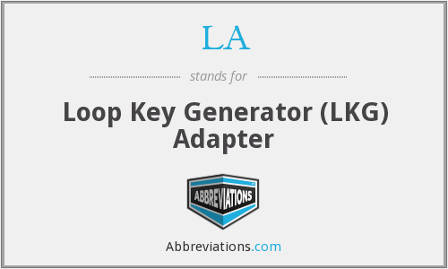 LA - Loop Key Generator (LKG) Adapter