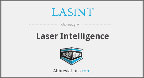 What does LASINT stand for?