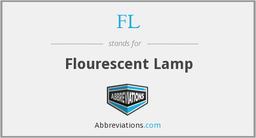 FL - Flourescent Lamp