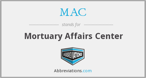 MAC - Mortuary Affairs Center