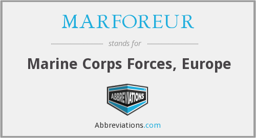 What does MARFOREUR stand for?