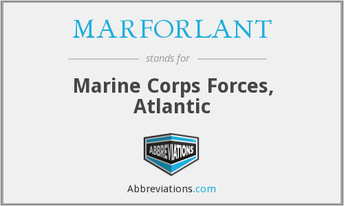MARFORLANT - Marine Corps Forces, Atlantic