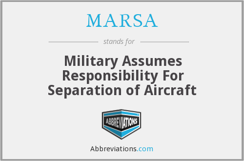 MARSA - Military Assumes Responsibility For Separation of Aircraft