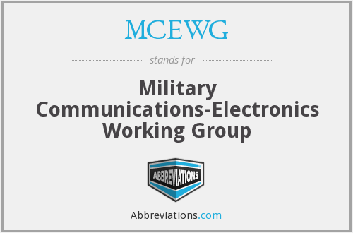 What does MCEWG stand for?