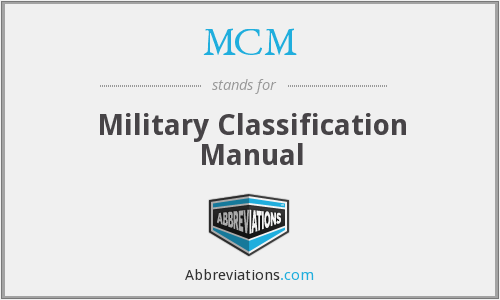 MCM - Military Classification Manual