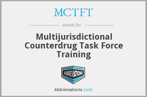 What does MCTFT stand for?