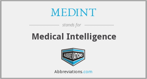 What does MEDINT stand for?