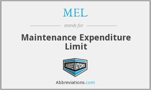 MEL - Maintenance Expenditure Limit