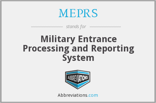 MEPRS - Military Entrance Processing and Reporting System