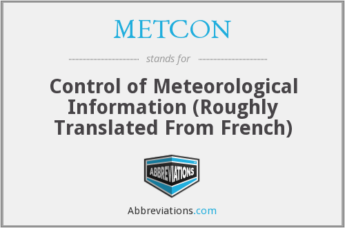 METCON - Control of Meteorological Information (Roughly Translated From French)