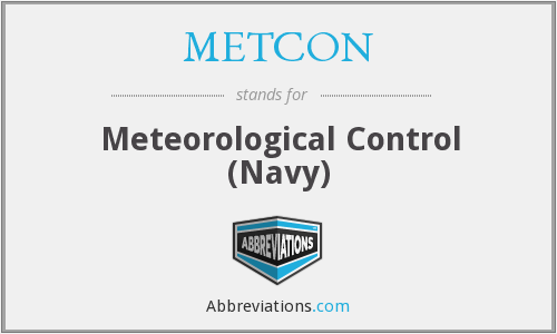 METCON - Meteorological Control (Navy)