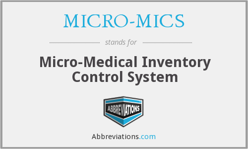 MICRO-MICS - Micro-Medical Inventory Control System