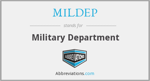 What does MILDEP stand for?