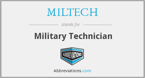 What does MILTECH stand for?